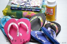 could it be any easier than that? mod podge strips of fabric onto your flip flops.  found on http://modpodgerocksblog.com/2012/08/20-easy-mod-podge-craft-projects-for.html