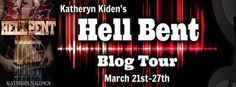 Amber Daulton: Blog Tour - 'Hell Bent' by Katheryn Kiden