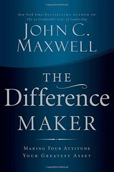 The Difference Maker: Making Your Attitude Your Greatest Asset by John C. Maxwell http://www.amazon.com/dp/0785260986/ref=cm_sw_r_pi_dp_ckM4ub0G9THEG