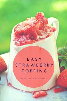 One of the most common ways we enjoy our fresh berries is as a sauce. This EasyStrawberry Sauce is a perfect example of one way to enjoy those fresh berries for the next several months! #teaspoonofgoodness #strawberry #sauce