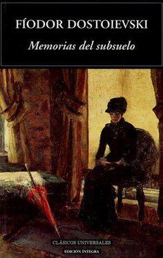 Memorias del subsuelo, de Fiodor Mijaïlovich Dostoevskiï
