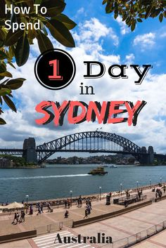 There are so many things to do in Sydney that it can be quite overwhelming. But if you've only got one day in Sydney, this is. the best guide for you!