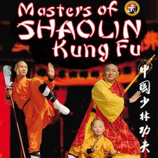 Vorhang auf: Die Meister des Shaolin Kung Fu bei ticketcorner.ch - Learn more about New Life Kung Fu at newlifekungfu.com
