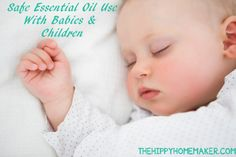 Safe Essential Oil Use With Babies & Children - thehippyhomemaker.com