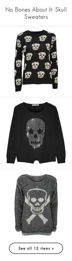 """""""No Bones About It: Skull Sweaters"""" by polyvore-editorial ❤ liked on Polyvore featuring skullsweater, tops, sweaters, shirts, black, coats, crew neck shirt, long sleeve crew neck shirt, long sleeve tops and long sleeve jumper"""
