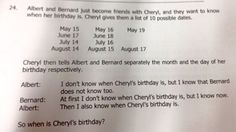 When is Cheryl's birthday? Singapore math Olympiad question for kids stumps internet Singapore School, Singapore Math, Logic Questions, Math Olympiad, Logic Problems, Asian Problems, Fifth Grade Math, Exam Papers, 10 Years