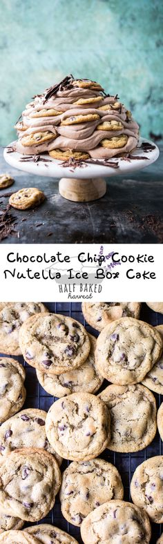 Chocolate Chip Cookie Nutella Ice Box Cake | halfbakedharvest.com @hbharvest