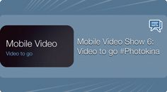 Mobile Video Show 6: Video to go #Photokina - Mehr Infos zum Thema auch unter http://vslink.de/internetmarketing