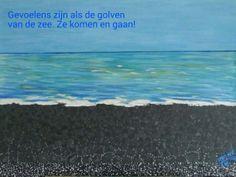 Gevoelens zijn als golven van de zee. Ze komen en gaan! Schilderij en gedicht door Imana. http://imana-chi.nl/
