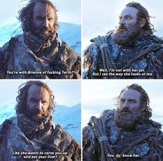 Tormund :-) Game of Thrones.