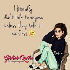 That's for you people We just want to spread girls thoughts Among you Hope you like it Keep supporting nd loving us Attitude Quotes For Girls, Quotes Thoughts, Girly Attitude Quotes, Girl Attitude, True Quotes About Life, Life Quotes, Mantra, Girlish Diary, Girly Facts