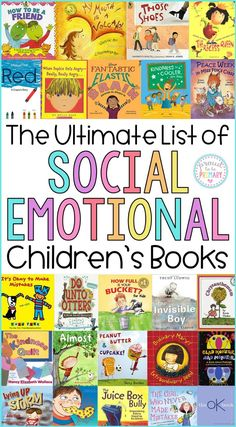 The ultimate social emotional learning children's book list. Teach important social skills in the classroom with these titles that are perfect for discussions, read aloud, and used as mentor texts o guide character education lessons. #socialemotionallearning #socialskills #sel #socialresponsibility #childrensbooks #activitiesforkids #charactereducation #growthmindset #booksforkids
