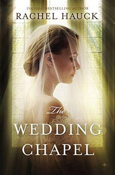 #135 The Wedding Chapel by Rachel Hauck