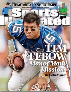 Tim Tebow of the Florida Gators Football, Man of Many Missions