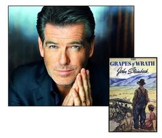 """Pierce Brosnan likes...""""The Grapes of Wrath"""" by John Steinbeck"""