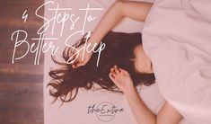 4 Steps to Better Sleep Relaxation Exercises, Organic Cotton Sheets, Sleep Schedule, Warm In The Winter, Saved By Grace, Bedtime Routine, Sleep Quality, Sleep Deprivation, Aging Gracefully
