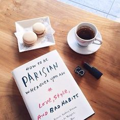 How to be a Parisian