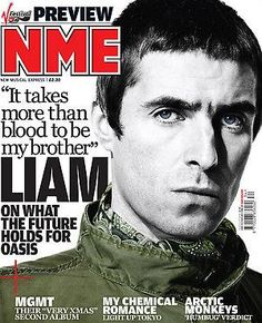 Pretty Green Liam Gallagher, Liam Gallagher Oasis, Noel Gallagher, Nme Magazine, Natalie Imbruglia, Pete Doherty, Up Dog, Ellie Goulding, What Goes On