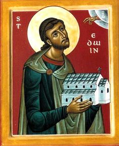 Saint Edwin, King of Northumbria (pre-England). Feast Day: 12 October
