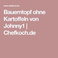 Bauerntopf ohne Kartoffeln von Johnny1 | Chefkoch.de
