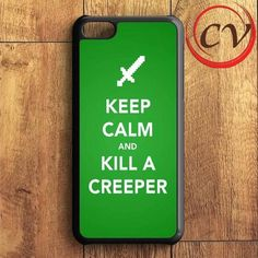 Keep Calm And Kill A Creeper iPhone 5C Case