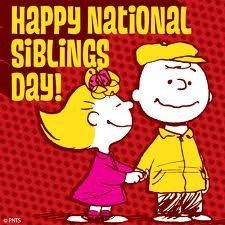 Siblings Day honors the relationships of siblings. Since the governors of 45 states have officially issued proclamations to recognize Siblings Day. The Siblings Day Foundation has stated that it is their goal to have it federally recognized. Happy Sibling Day, Happy Mothers Day, Happy Day, Siblings Day Quotes, Sister Quotes, Family Quotes, Sally Brown, National Sibling Day, Sister Day