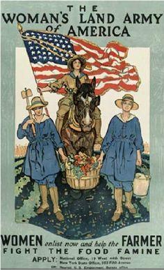 Women's land army, WWI - America Ww1 Propaganda Posters, Gi Joe, Women's Land Army, World War One, Women In History, History Images, Study History, Ancient History, Black History