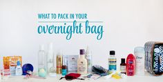 What to pack in your overnight bag | The Chic Site