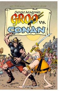 """""""Groo vs Conan"""" (Sergio Aragonés, Mark Evanier y Thomas Yeates, Planeta Cómic)"""