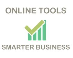 Online tools for smarter business - http://www.seofxs.com/online-tools-for-smarter-business/