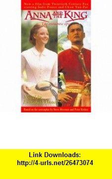 Anna and the King   Film Novelization (9780006514206) Elizabeth Hand , ISBN-10: 0006514200  , ISBN-13: 978-0006514206 ,  , tutorials , pdf , ebook , torrent , downloads , rapidshare , filesonic , hotfile , megaupload , fileserve