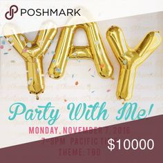 Co-Hosting My Second Posh Party! 🎉 Save the Date! I'm co-hosting my second posh party on Monday, November 7. Theme to be determined! Will post an update once it is confirmed. Other