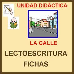 """Lectoescritura: U.D.: """"LA CALLE"""