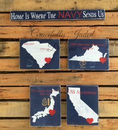 Home Is Where The Navy Sends Us, Detailed State Signs, Military Duty Stations, Home Is Where The Military Sends Us by gracefullyjaded on Etsy https://www.etsy.com/listing/216950588/home-is-where-the-navy-sends-us-detailed