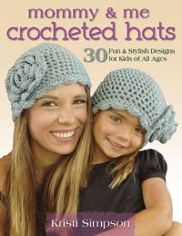 Mommy And Me Crocheted Hats - Book Review