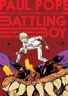 Battling Boy, Paul Pope's Graphic Novel About Demigods and Monsters