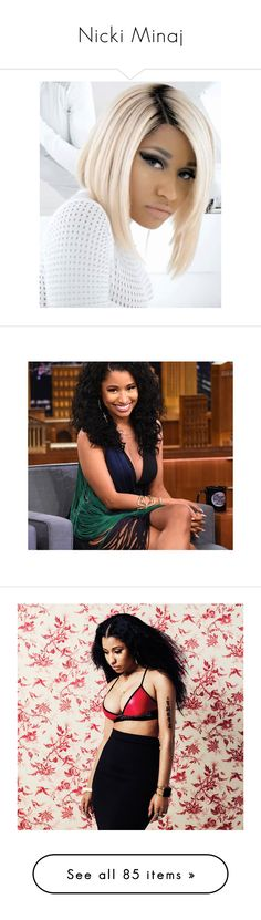 """Nicki Minaj"" by artemisa-538 ❤ liked on Polyvore featuring hair, pictures, nicki minaj, people, celebrities, girls, nicki, pic, ariana grande and backgrounds"