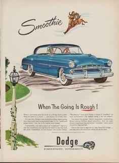 """1952 DODGE vintage print advertisement """"Smoothie"""" ~ When The Going Is Rough ! Dodge -- Demonstrated Dependability ~"""