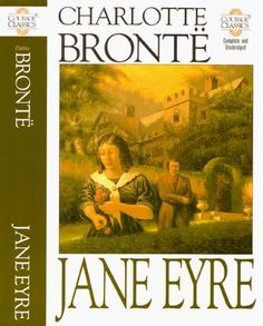 Jane Eyre by Charlotte Bronte. Illustrated by Alexander Farquharson. Running Press, Courage Classics 1991.