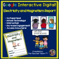 Interactive Digital! Electricity and Magnetism Report for Google or Microsoft OneDrive