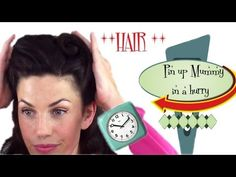 PIN UP Mummy in a HURRY - 6 QUICK and EASY Vintage / Retro Hair styles - YouTube