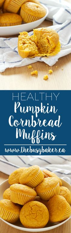 These Healthy Pumpkin Cornbread Muffins make a delicious easy to make snack, but they're best served alongside any soup, stew or chili! via @busybakerblog