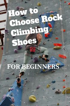 How To Choose Rock Climbing Shoes for Beginners 62e1bc6c6