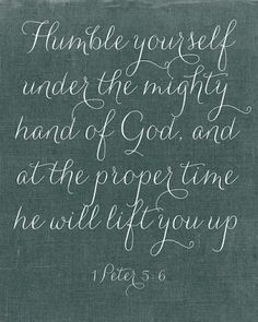 Humble yourself. God will lift you at His time. A daily reminder. Biblical Quotes, Bible Quotes, Me Quotes, Biblical Womanhood, Religious Quotes, Spiritual Quotes, I Love The Lord, Humble Yourself, Soli Deo Gloria
