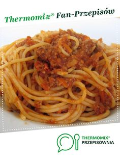 Sos Bolognese do spaghetti Bolognese, Spaghetti, Clean Eating, Food And Drink, Pizza, Ethnic Recipes, Thermomix, Eat Healthy, Healthy Nutrition