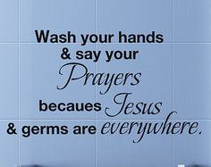 Wash Your Hands & Say Your Prayers Vinyl Religious Lettering Bible Wall Decal Quote Bath Room Wall Art Sticker White 0262