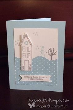 PPA 216 Stampin' Up! Holiday Home card by Becky Gifford The Social Stamper… Christmas Card Crafts, Holiday Cards, Christmas Cards, Scrapbook Cards, Scrapbooking, New Home Cards, Stamping Up Cards, Nouvel An, Winter Cards
