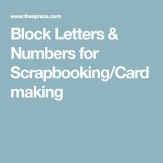 Block Letters & Numbers for Scrapbooking/Cardmaking