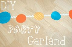 Whatever Dee-Dee wants, she's gonna get it: DIY Party Garland with Glue Dots® | Recipes | Craft Tutorials | Fashion | Motherhood