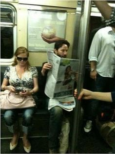 This guy reading the newspaper on the subway is Keanu Reeves. He is from a problematic family. His father was arrested when he was 12 for drug dealing and his mother was a stripper.    ... He watched his girlfriend die. They were about to get married, and she died in a car accident. ... One of his best friends died by overdose. His younger sister had leukemia. Today she is cured, and he donated 10% of his gains from the movie Matrix to Hospitals that treat leukemia.  ...